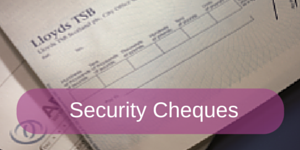 Security Cheques